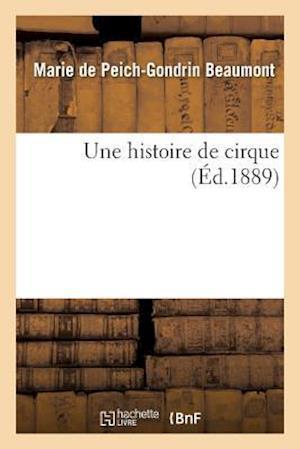 Bog, paperback Une Histoire de Cirque af Marie Peich-Gondrin Beaumont