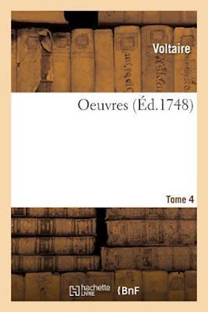 Bog, paperback Oeuvres. Tome 4 af Voltaire