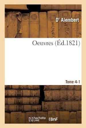 Bog, paperback Oeuvres Tome 4-1 af Alembert-D