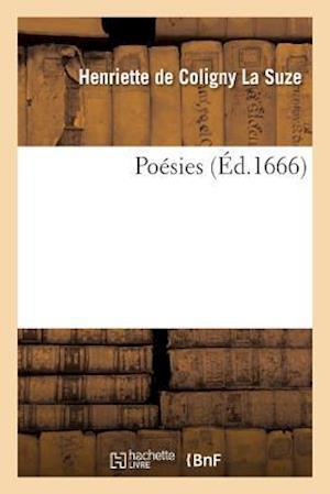 Bog, paperback Poesies = Poa(c)Sies af La Suze-H