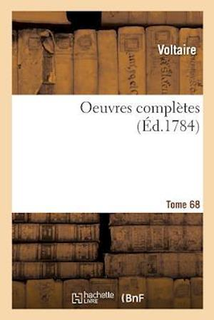 Bog, paperback Oeuvres Completes Tome 68 = Oeuvres Compla]tes Tome 68 af Voltaire