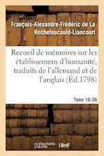 Recueil de Memoires Sur Les Etablissemens D'Humanite, Vol. 16, Memoire N 36 (Sciences Sociales)