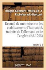Recueil de Memoires Sur Les Etablissemens D'Humanite, Vol. 2, Memoire N 2 (Sciences Sociales)