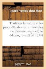 Traite Sur La Nature Et Les Proprietes Des Eaux Minerales de Cransac, af MURAT