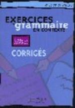 Exercices de Grammaire En Contexte, Niveau Avance af Anne Akyuz, Bernadette Bazelle-Shahmaei, Joelle Bonenfant