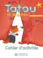 Tatou Le Matou 2 - Cahier D'Activites