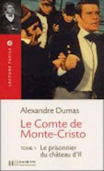 Le Comte de Monte Cristo, T. 1 Lecture Facile A2/B1 (900-1500 Words)