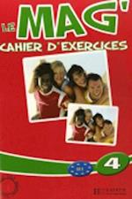 Le Mag'4 Cahier D'Exercices