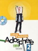 Cahier d'activites 2 & CD-Rom