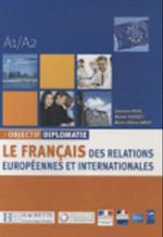 Objectif Diplomatie 1 - Livre de L'Eleve + CD Audio (Objectif Diplomatie)