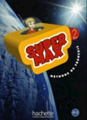 Bog, paperback Super Max 2 af Catherine Macquart-Martin, Hugues Denisot