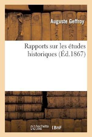 Rapports Sur Les Études Historiques