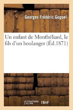 Un Enfant de Montbéliard, Le Fils d'Un Boulanger