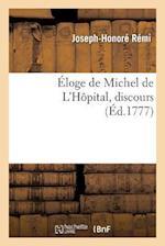 Eloge de Michel de L'Hopital, Discours af Remi-J-H
