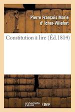 Constitution a Lire af D. Icher-Villefort-P
