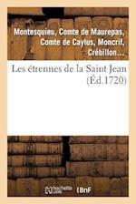Les Etrennes de La Saint Jean af Pestels De Levis De Tubieres-Grimoard Ca, Pestels De Levis De Tubieres-Grimoard Ca, De Caylus-A C. P.