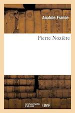 Pierre Noziere af Anatole France, France-A