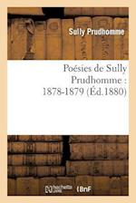 Poesies de Sully Prudhomme af Prudhomme Sully, Sully Prudhomme
