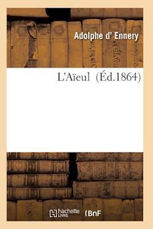 Bog, paperback L'Aieule af D. Ennery-A