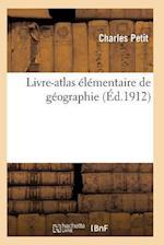 Livre-Atlas Élémentaire de Géographie
