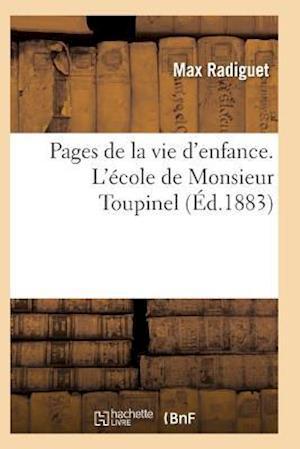 Pages de La Vie D'Enfance. L'Ecole de Monsieur Toupine