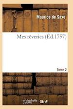 Mes Rèveries Tome 2