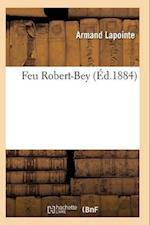 Feu Robert-Bey af Lapointe-A