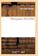 Paris Paaen af Martel-T