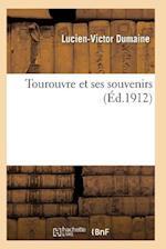 Tourouvre Et Ses Souvenirs