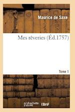 Mes Rèveries Tome 1