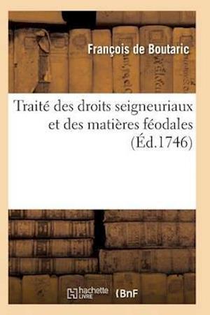 Traité Des Droits Seigneuriaux Et Des Matières Féodales Instruction Sur Les Droits d'Échange