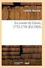 Le Comte de Gisors, 1732-1758