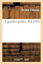 A Grandes Guides af O'Monroy-R