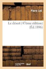 Le Désert (47ème Édition)