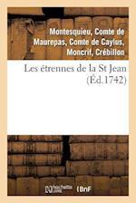 Les Etrennes de La St Jean . 2 Edition, Revue, Corrigee & Augmentee af Pestels De Levis De Tubieres-Grimoard Ca, De Caylus-A C. P., Pestels De Levis De Tubieres-Grimoard Ca