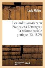 Les Jardins Ouvriers En France Et À l'Étranger