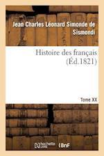 Histoire Des Francais. Tome XX af De Sismondi-J