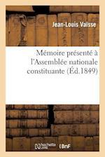 Memoire Presente A L'Assemblee Nationale Constituante af Jean-Louis Vaisse