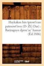 Haykakan Hin Tprowt'ean Patmowt'iwn (Ed.1886) (Litterature)