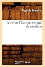 A Travers L'Europe, Croquis de Cavalerie (Art S)