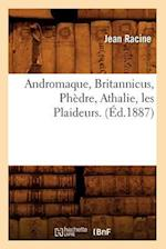 Andromaque, Britannicus, Phedre, Athalie, Les Plaideurs. (Ed.1887) (Art S)