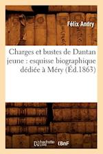 Charges Et Bustes de Dantan Jeune af Felix Andry