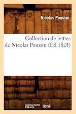 Collection de Lettres de Nicolas Poussin (Ed.1824) af Nicolas Poussin, Poussin N.