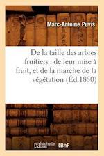 de la Taille Des Arbres Fruitiers af Baconniere De Salverte a., Marc-Antoine Puvis