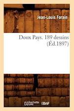 Doux Pays. 189 Dessins (Ed.1897) af Forain J. L., Jean-Louis Forain