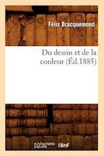 Du Dessin Et de La Couleur (A0/00d.1885) af Bracquemond F., Felix Bracquemond