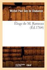 Eloge de M. Rameau (Ed.1764) (Art S)