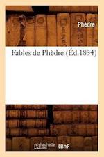 Fables de Phedre (Ed.1834) af Phedre