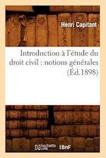 Introduction A L'Etude Du Droit Civil af Henri Capitant