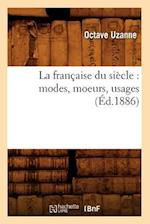 La Francaise Du Siecle (Sciences Sociales)